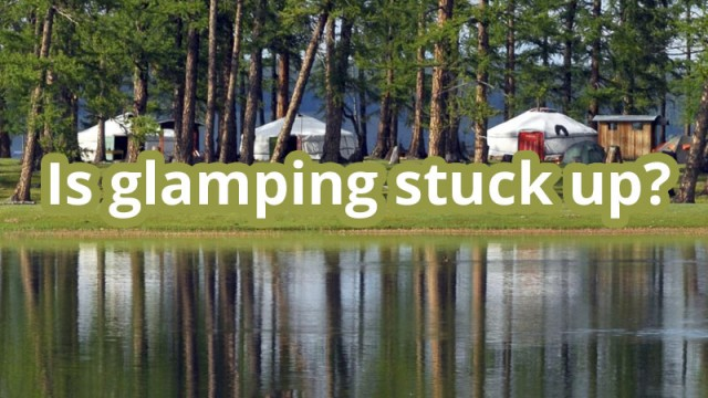 "Our Response to an Article On Huff Post called ""The Most Ridiculous Things About Glamping"""